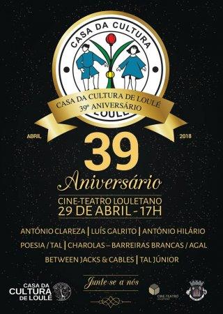 39º ANIVERSÁRIO DA CASA DA CULTURA DE LOULÉ