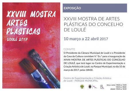 CONVITE XXVIII MOSTRA DE ARTES PLÁSTICAS DO CONCELHO DE LOULÉ