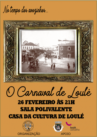 """NO TEMPO DOS AVOZINHOS - """"O CARNAVAL DE LOULÉ"""""""