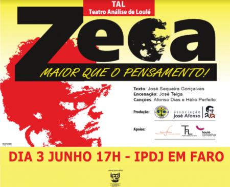 """cartaz """"zeca Maior do que o Pensamento"""" 3 Junhol 17H IPDJ Faro"""