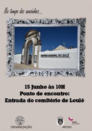 """""""NO TEMPO DOS AVOZINHOS"""" - CEMITÉRIO DE LOULÉ"""