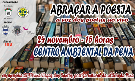 Abraçar a poesia 24 Nov - 15H Centro Ambiental da Pena