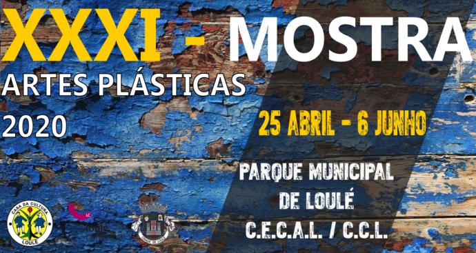 XXXI - MOSTRA DE ARTES PLÁSTICAS DO CONCELHO DE LOULÉ